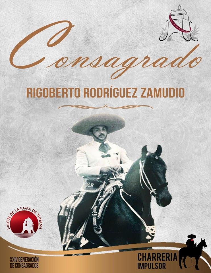 Rigoberto Rodríguez Zamudio,  impulsor de la charrería en BC