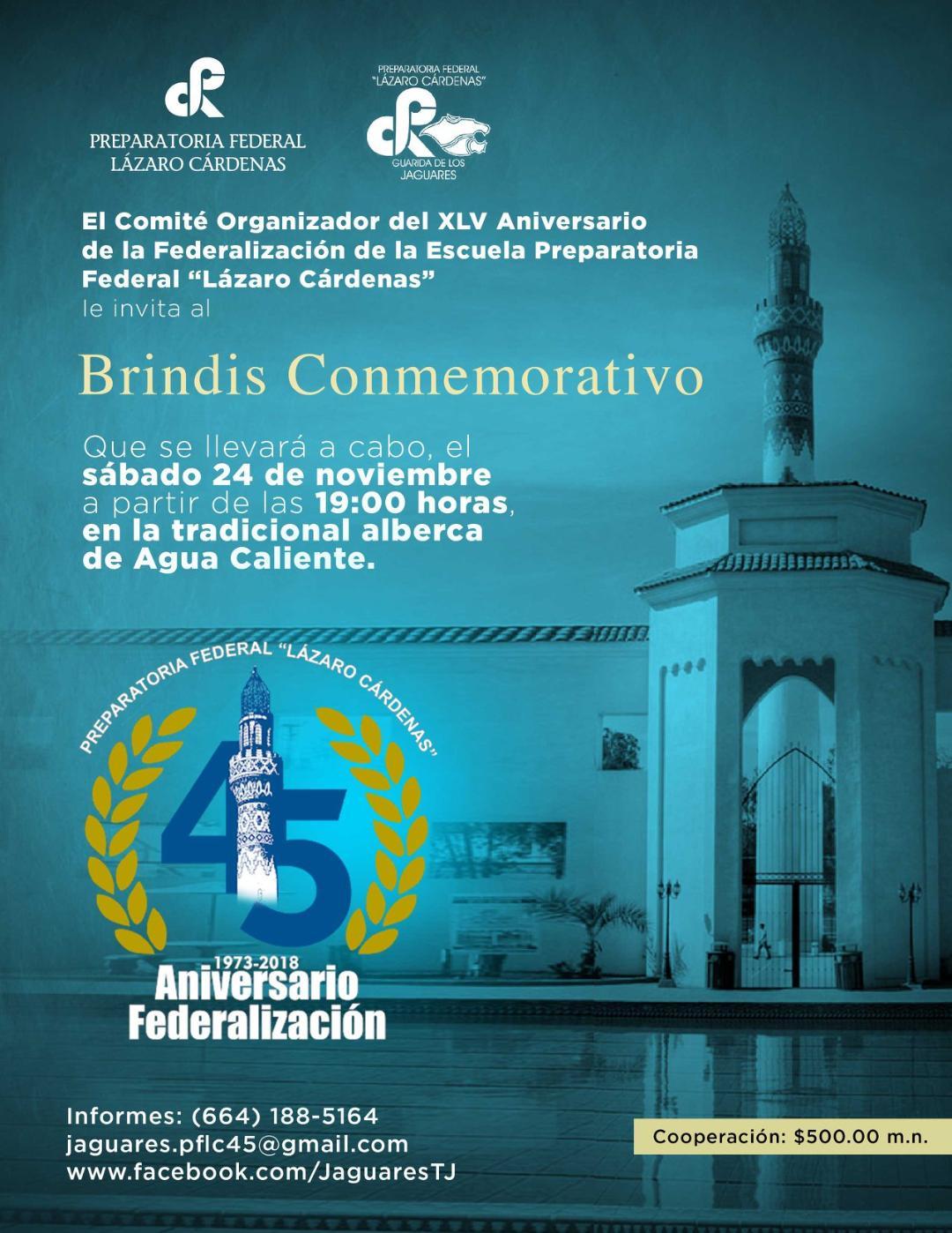 PREPARATORIA FEDERAL LÁZARO CÁRDENAS   CELEBRARÁ 45º ANIVERSARIO