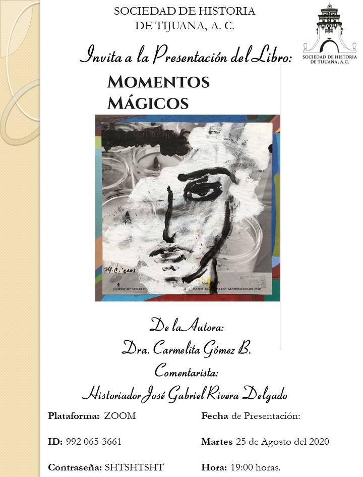 """Invita Sociedad de Historia a  presentación del libro """"Momentos Mágicos"""""""