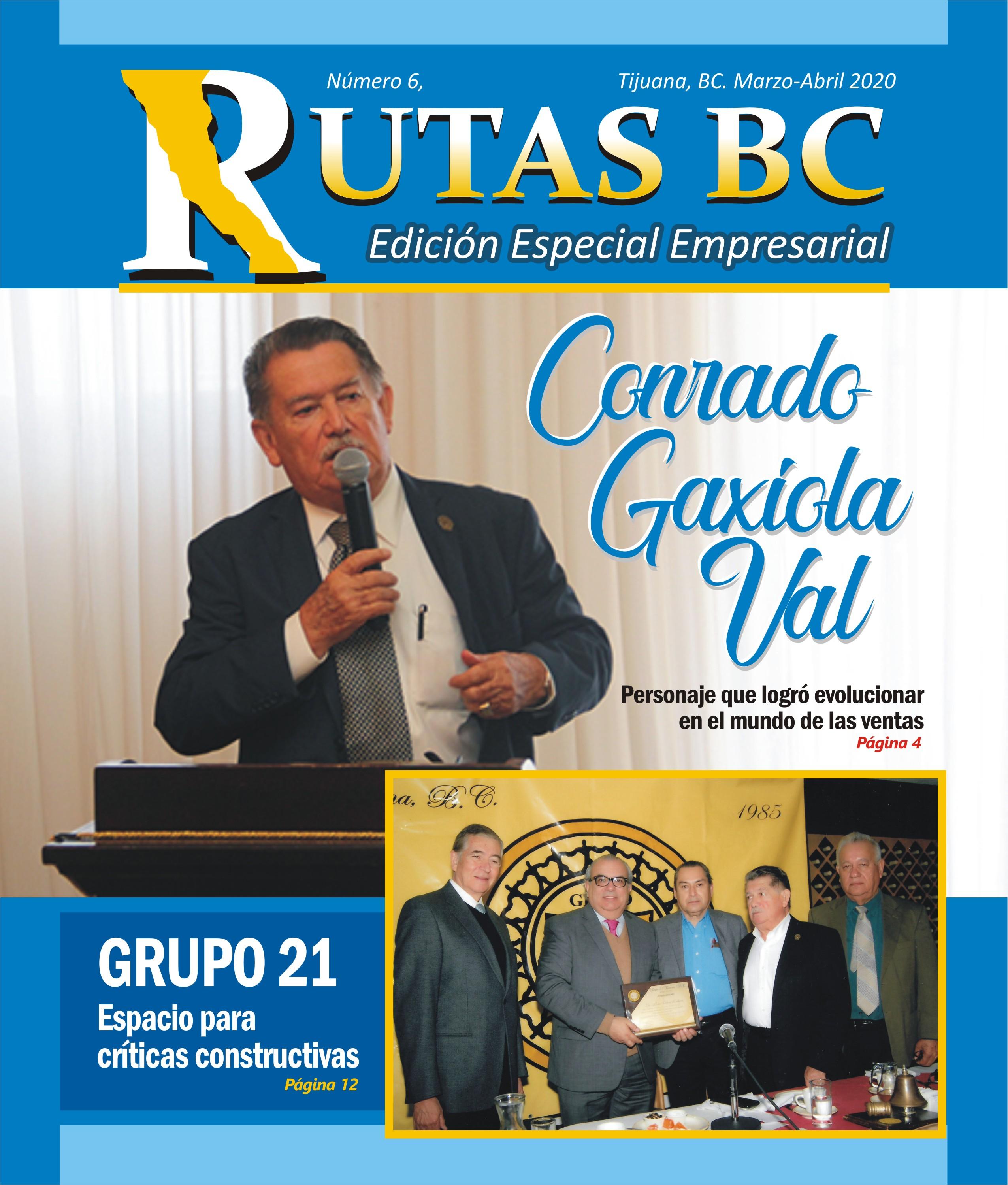 Dedican revista especial Rutas BC a Conrado Gaxiola Val