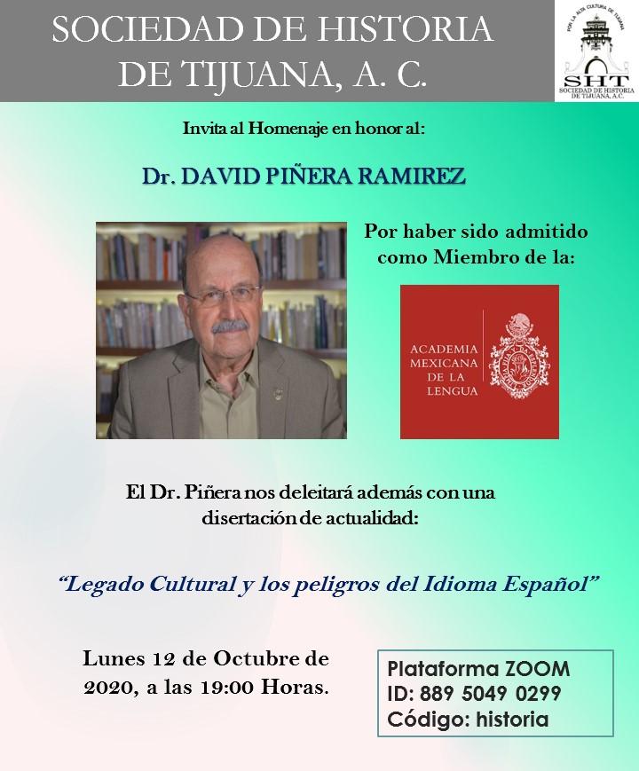 Realizará Sociedad de Historia  homenaje para David Piñera