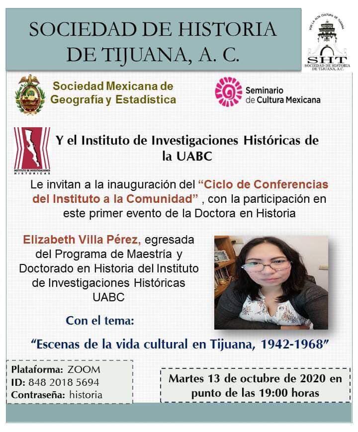 """Invitan a la conferencias """"Escenas de la vida cultural en Tijuana, 1942-1968"""""""