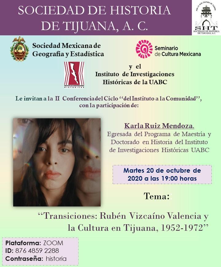 """Invitan a la Conferencia """"Transiciones: Rubén Vizcaíno Valencia y la Cultura en Tijuana, 1952-1972""""."""