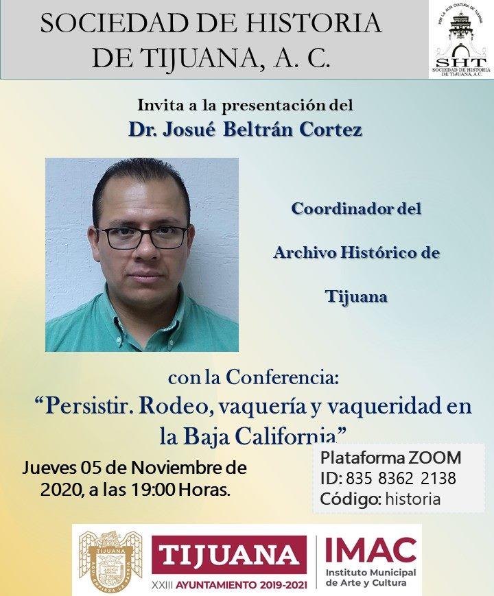 Invitan a conferencia con Josué Beltrán Cortez, coordinador del Archivo Histórico de Tijuana